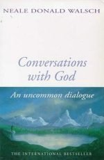 Book cover of Conversations with God Book 1 by Neale Donald Walsch