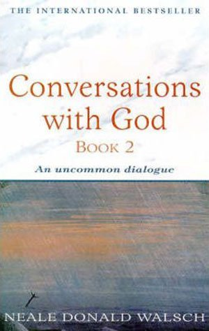 Book cover of Conversations with God Book 2 by Neale Donald Walsch