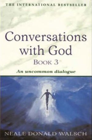 Book cover of Conversations with God Book 3 by Neale Donald Walsch