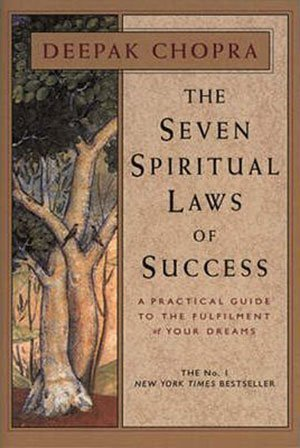 Book cover of The Seven Spiritual Laws of Success by Deepak Chopra