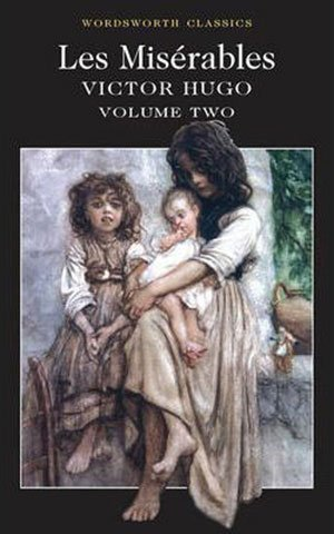 Book cover of Les Miserables Volume Two by Victor Hugo