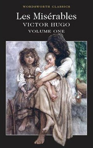 Book cover of Les Miserables Volume One by Victor Hugo