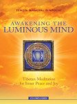 Awakening the Luminous Mind, Book and CD by Tenzin Mwangyal Rinpoche