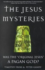 Book cover of The Jesus Mysteries by Timothy Freke & Peter Gandy