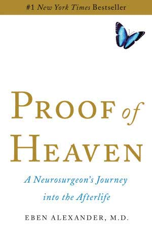 "Cover of ""Proof of Heaven"" by Dr Eben Alexander"
